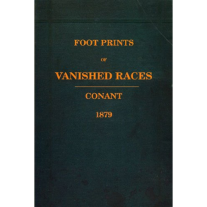 Foot-Prints-of-Vanished-Races-product-image