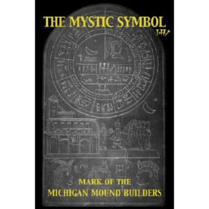 The-Mystic-Symbol-Mark-of-the-Michigan-Mound-Builders-product-image