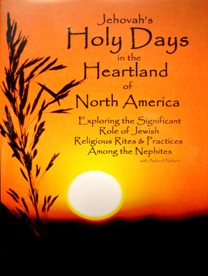 Jehovas Holy Days in the Heartland